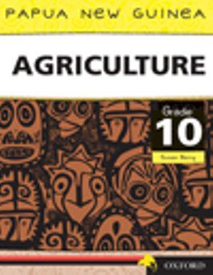 Papua New Guinea Agriculture Grade 10