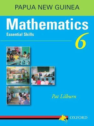 Papua New Guinea Mathematics Essential Skills Grade 6