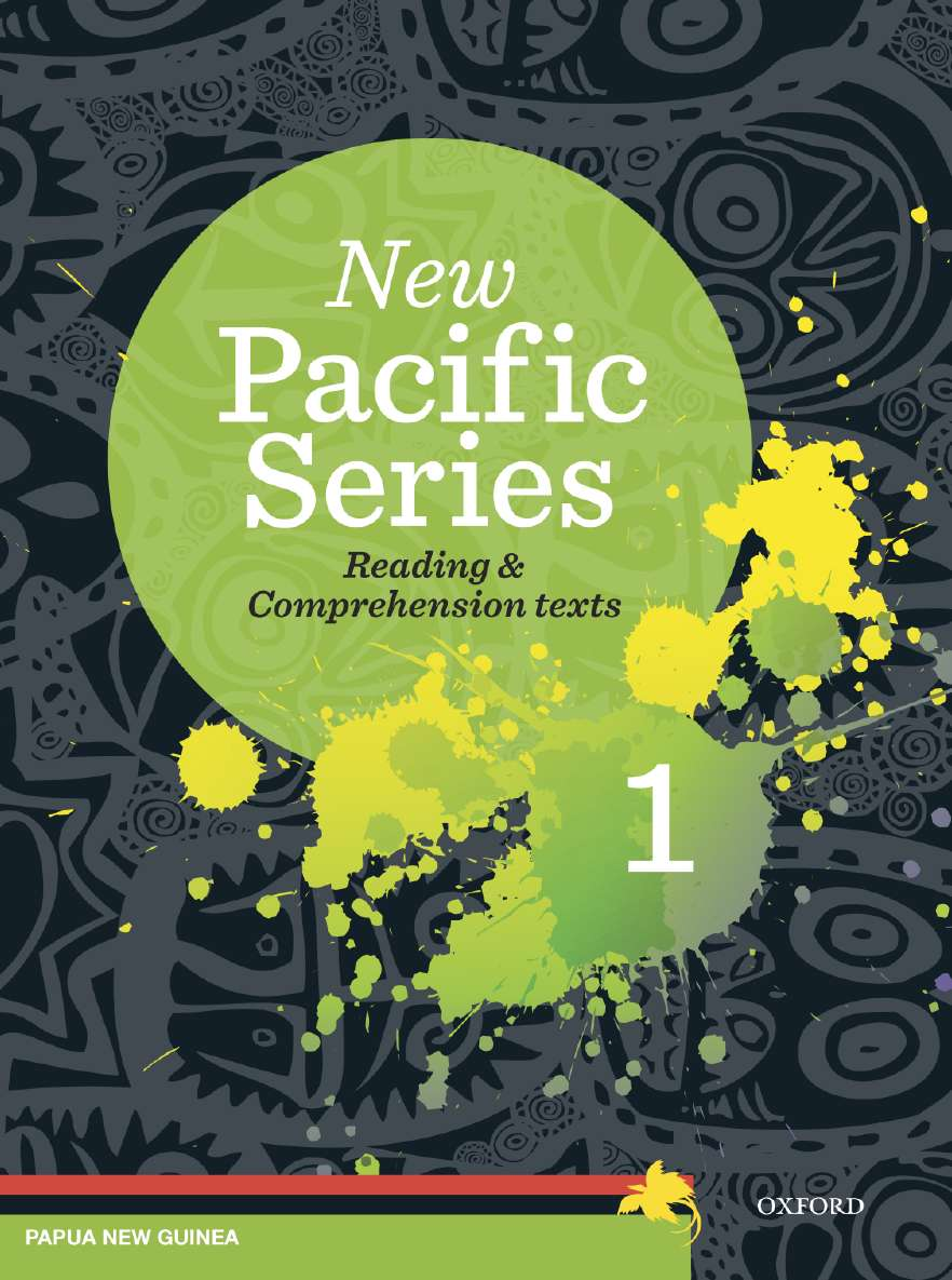New Pacific Series: Reading & Comprehension Texts 1 for Papua New Guinea