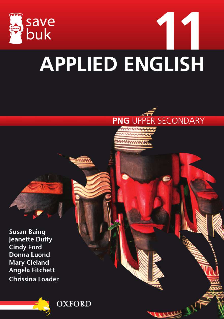Save Buk: PNG Upper Secondary - Applied English, Grade 11