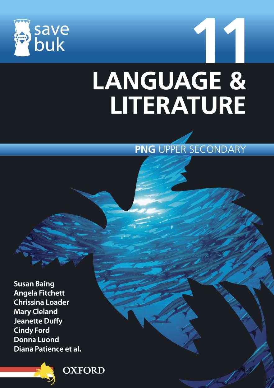 Save Buk: PNG Upper Secondary - Language & Literature, Grade 11