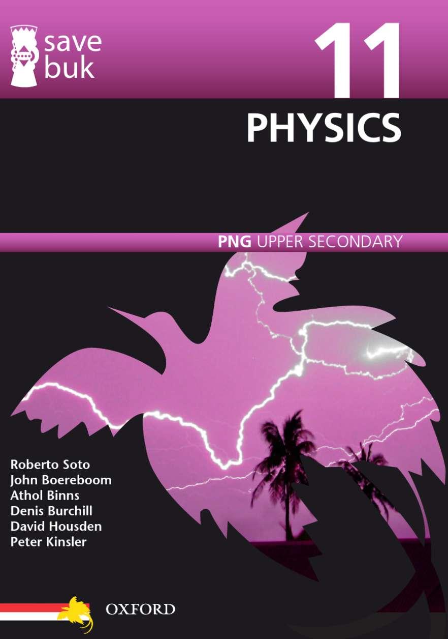 Save Buk: PNG Upper Secondary - Physics, Grade 11
