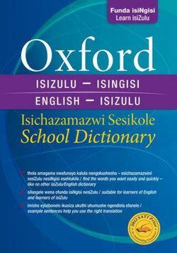 Oxford Bilingual School Dictionary Isizulu and English