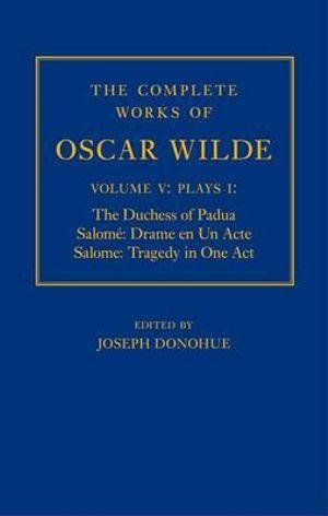 The Complete Works of Oscar Wilde: Volume IV
