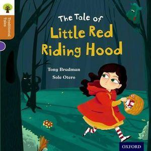 Oxford Reading Tree Traditional Tales: Level 8: Little Red Riding Hood