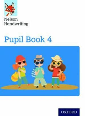 Nelson Handwriting: Year 4/Primary 5 Pupil Book 4 Pack of 15