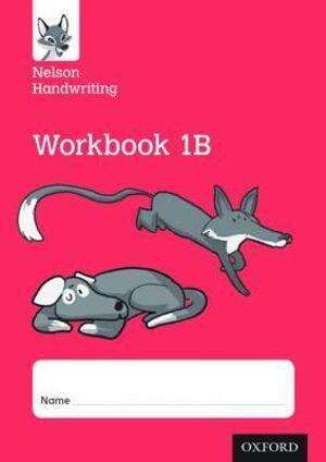 Nelson Handwriting: Year 1/Primary 2 Workbook 1B pack of 10