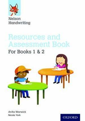 Nelson Handwriting: Year 1-2/Primary 2-3 Resources and Assessment Book for Books