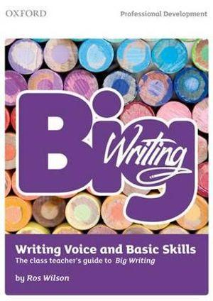 Big Writing Writing Voice and Basic Skills