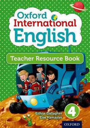 Oxford International Primary English: Level 4: Teacher Resource Book