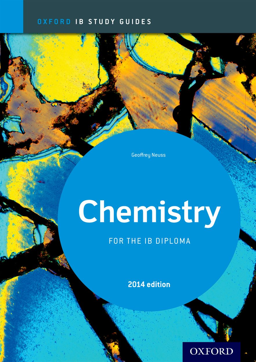 IB Study Guide: Chemistry 2014 Edition