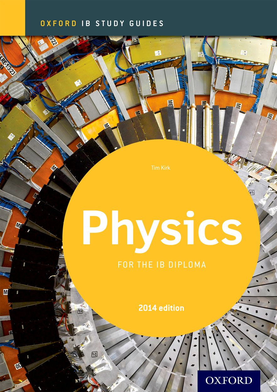 IB Study Guide: Physics 2014 Edition