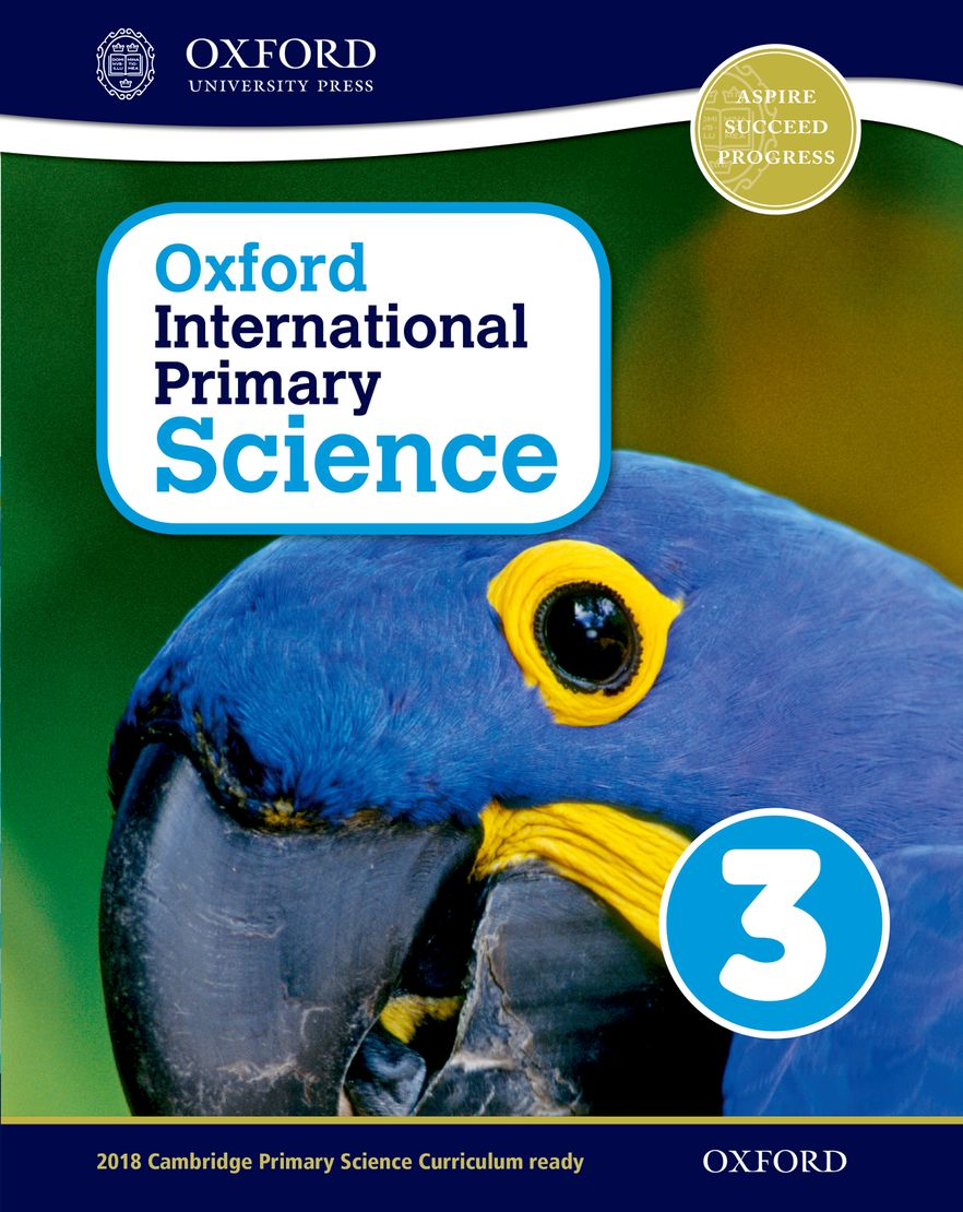 Oxford International Primary Science Student Workbook 3