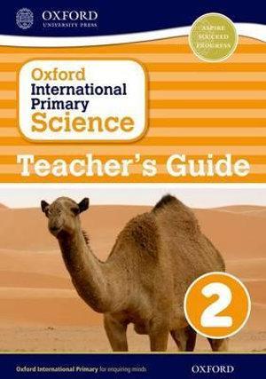 Oxford International Primary Science Teacher Guide 2