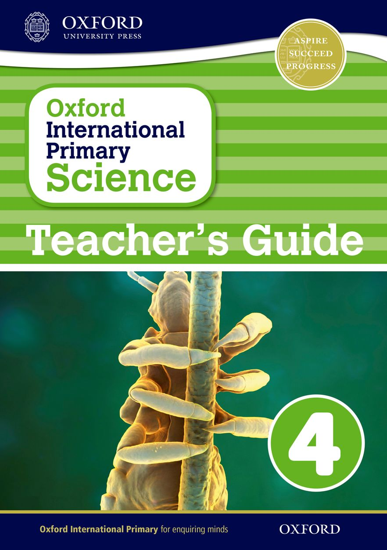 Oxford International Primary Science Teacher Guide 4