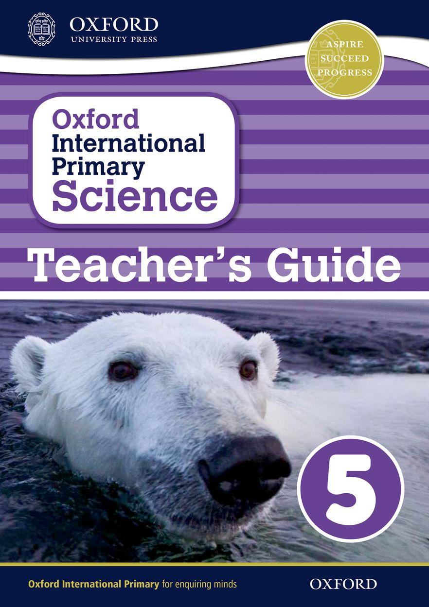 Oxford International Primary Science Teacher Guide 5
