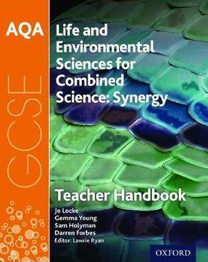 AQA GCSE Science Synergy: Life & Environmental Sciences Teacher Handbook