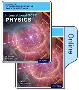 International GCSE Physics for Oxford International AQA Examinations