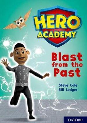Hero Academy: Oxford Level 10, White Book Band