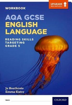 AQA GCSE English Language: Upgrade Skills and Practice: Reading Skills