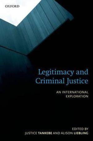 Legitimacy and Criminal Justice