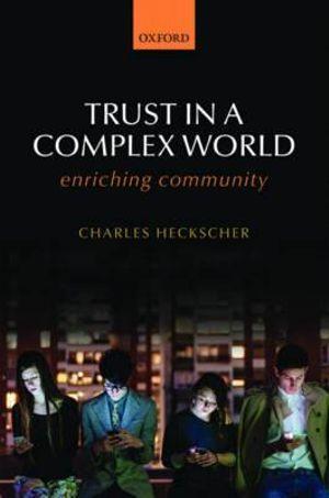 Trust in a Complex World
