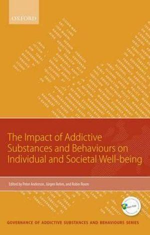 Impact of Addictive Substances & Behaviours on Individual & Societal Well-being