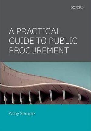 Practical Guide to Public Procurement