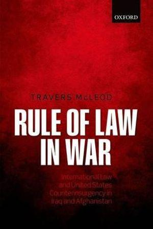 Rule of Law in War: International Law and United States