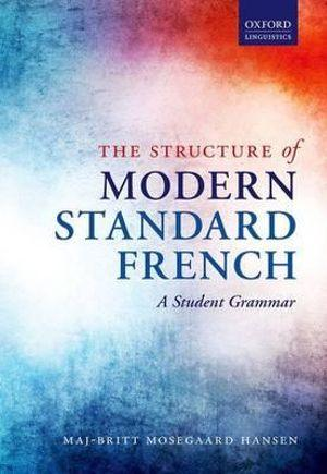 The Structure of Modern Standard French: A Student Grammar
