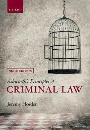 Ashworth's Principles of Criminal Law