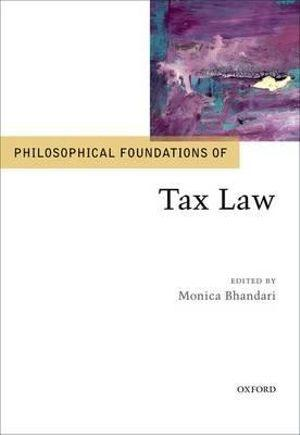 Philosophical Foundations of Tax Law