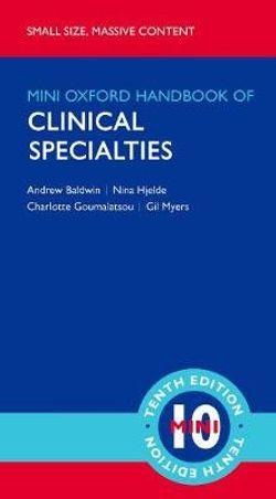 Oxford Handbook of Clinical Specialties - Mini Edition
