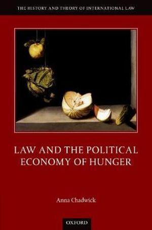 Law and the Political Economy of World Hunger