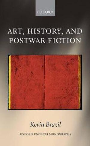 Art, History, and Postwar Fiction
