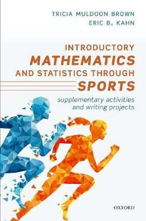 Introductory Mathematics and Statistics through Sports