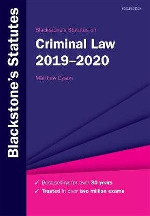Blackstone's Statutes on Criminal Law 2019-2020