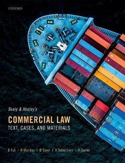 Sealy and Hooley's Commercial Law Text, Cases, and Materials