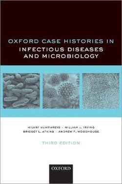 Oxford Case Histories in Infection and Microbiology