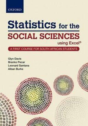 Statistics for the Social Sciences , Using Excel