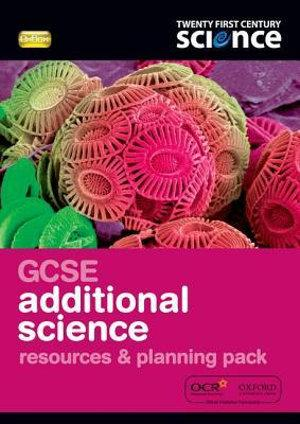 Twenty First Century Science: GCSE Additional Sci Reources & Plan Pack & CD-ROM