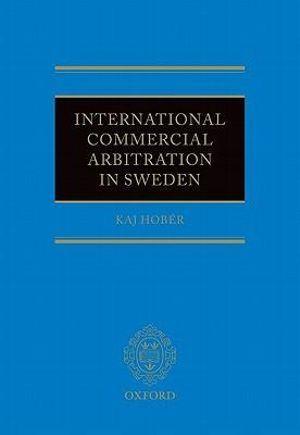 International Commercial Arbitration in Sweden