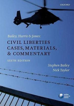 Bailey, Harris and Jones: Civil Liberties Cases, Materials, and Commentary