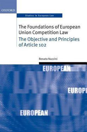 Foundations of EC Competition Law