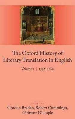 The Oxford History of Literary Translation in English