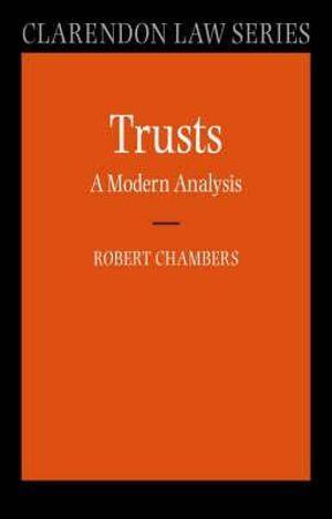 Trusts: A Modern Analysis