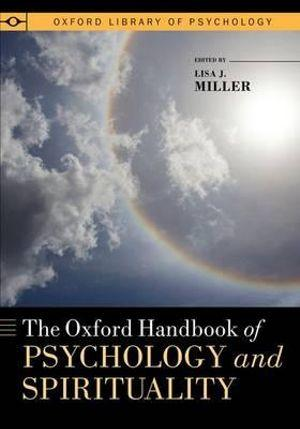 The Oxford Handbook of Psychology and Spirituality
