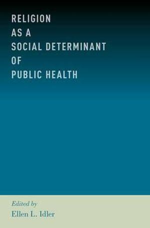 Religion as a Social Determinant of Public Health