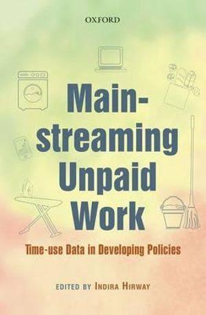 Unpaid Work, Gender, and the Macro Economy