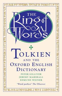 The Ring Of Words Tolkien And The Oxford English Dictionary